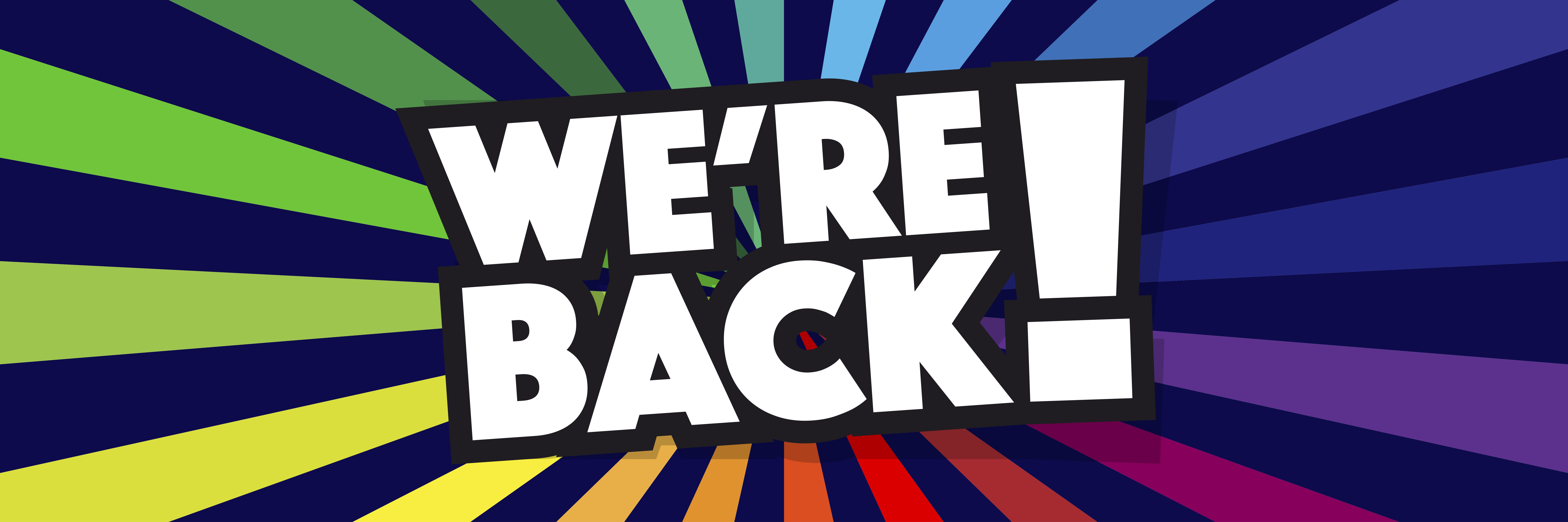 We're Back! graphic