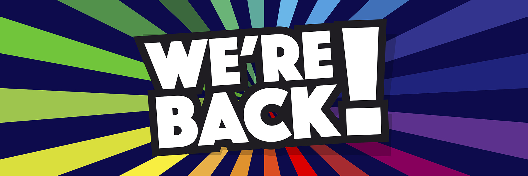 """""""We're Back"""" text graphic"""